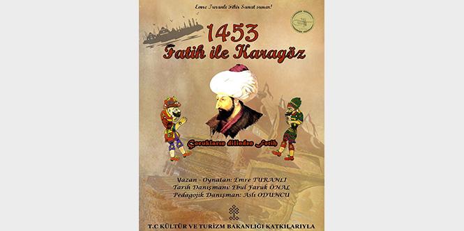 1453 FATİH İLE KARAGÖZ