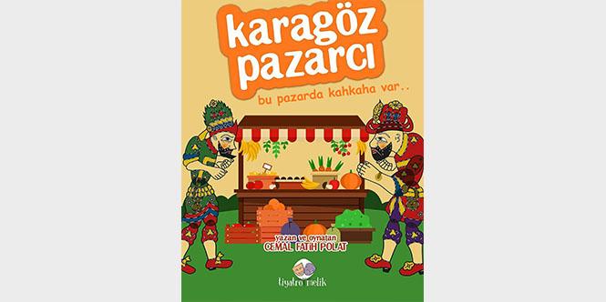 KARAGÖZ PAZARCI