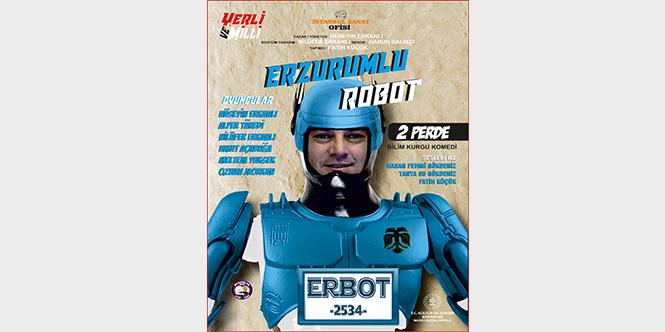 ERZURUMLU ROBOT (YETİŞKİN TİYATRO)