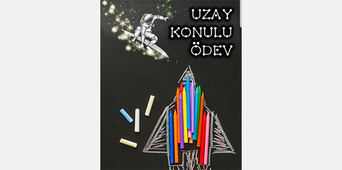 UZAY KONULU ÖDEV