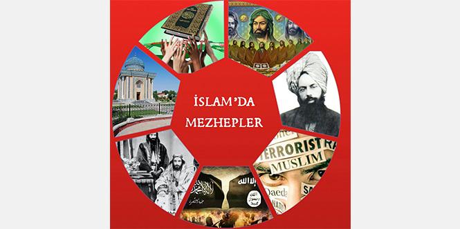 İSLAM'DA MEZHEPLER