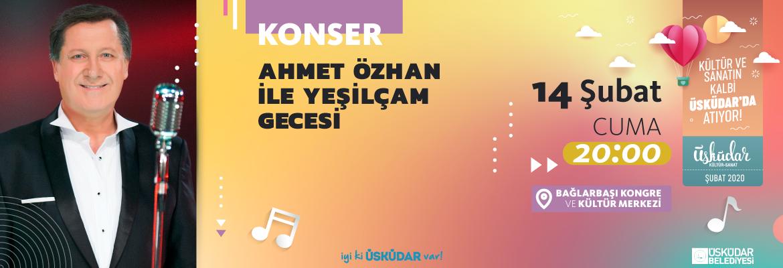 AHMET ÖZHAN'LA YEŞİLÇAM GECESİ