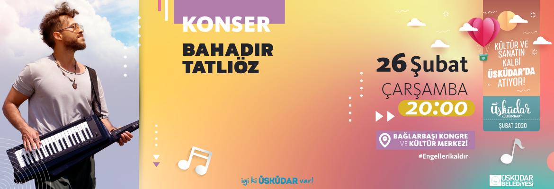 BAHADIR TATLIÖZ